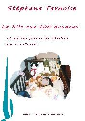 La fille aux 200 doudous et autres pi�ces de th��tre pour enfants